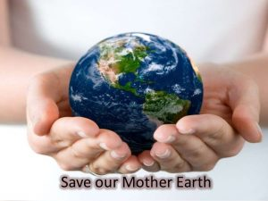 Climate Justice: Save our Mother Earth