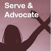 Serve and Advocate